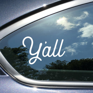 Y'all Texas Car Decal White Vinyl Car Window Sticker