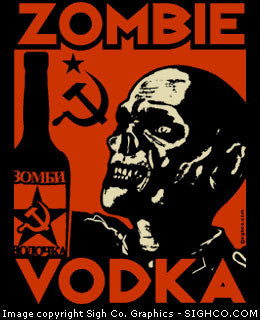 Zombie Vodka Tshirt Sigh Co