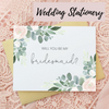 wedding stationery including will you be my bridesmaid cards