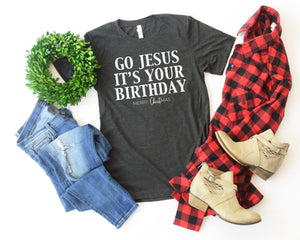 Christmas Shirt for Women - Go Jesus It's Your Birthday - Christmas Shirt - Women's Holiday Shirt - Cute Christmas Tees, Tumbler, thewhiteinvite, The White Invite - The White Invite