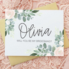 Will you be my Bridesmaid in Floral Design Bridesmaid Proposal Card