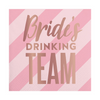 Bride's Drinking Team Foil Beverage Napkin perfect for bachelorette party