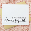 Will you be my Bridesmaid Wedding Party Card