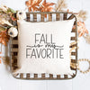 Fall Decor Throw Pillow with Fall is my Favorite Text