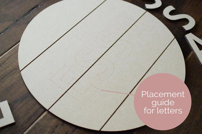 Placement guide of personalized Round Name Sign DIY Kit