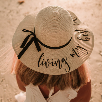 Personalized Living My Best Life (or Your Choice of Wording) Beach Hat Floppy Hat