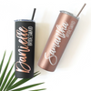 Personalized Skinny Tumbler in Matte Black or Rose Gold perfect for bachelorette gift