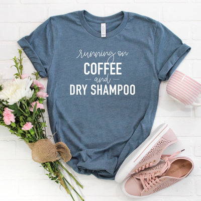 Running on Coffee & Dry Shampoo Women's Graphic Tee, T-Shirt, Printify, The White Invite - The White Invite