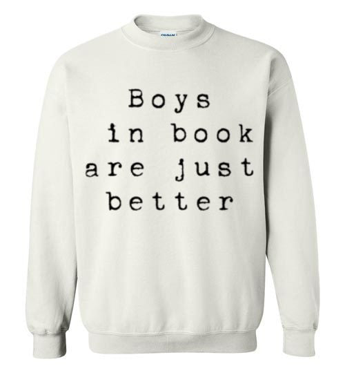 Boys In Book Are Just Better Graphic Tops