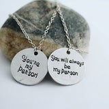 You're My Person You Will Always Be My Person Necklace Set