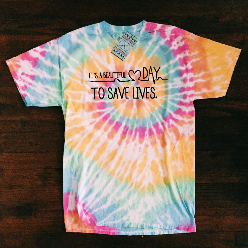It's A Beautiful Day To Save Lives Tie Dye T-Shirt - infinity owl
