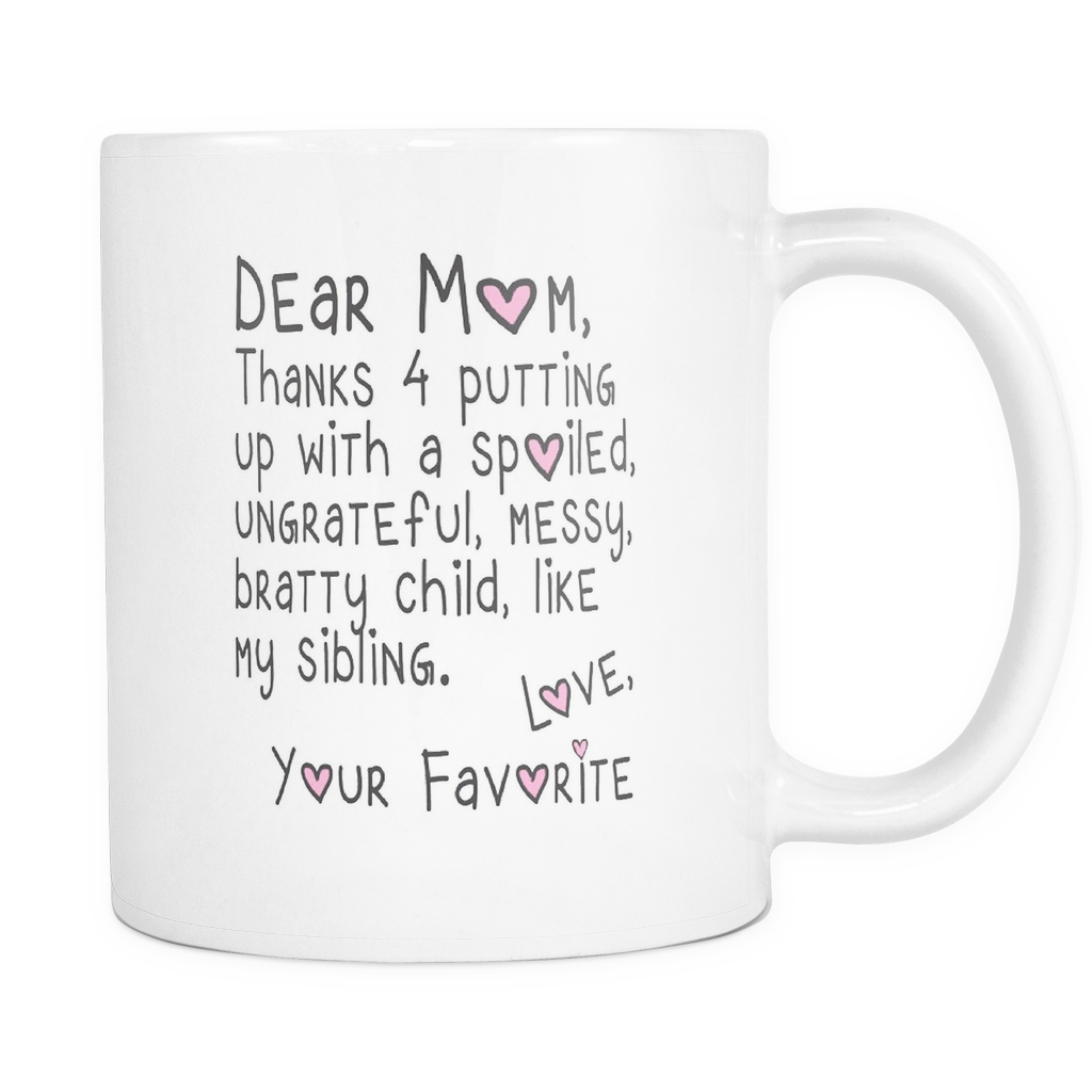 Dear Mom Thank you For Putting Up Mug - infinity owl