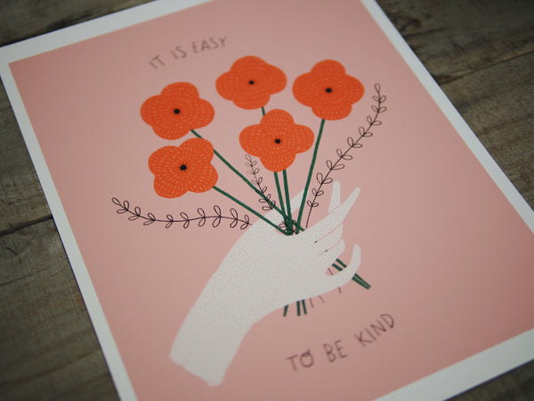 Easy To Be Kind Print