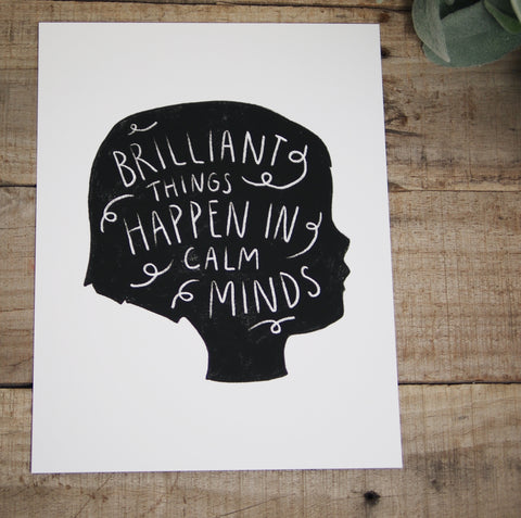Calm Minds Print