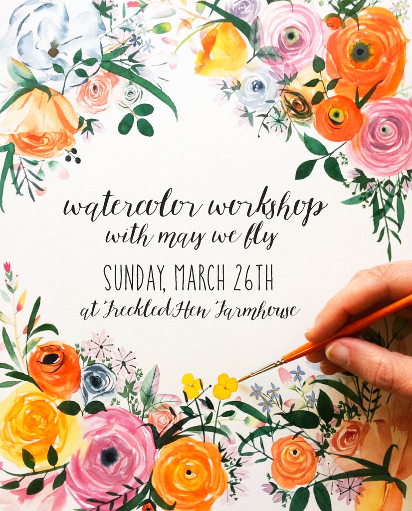 Watercolor Workshop with May We Fly: March 26th