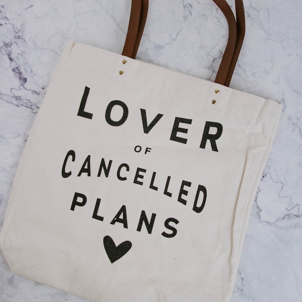Cancelled Plans Tote Bag