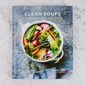Load image into Gallery viewer, Clean Soups Cookbook