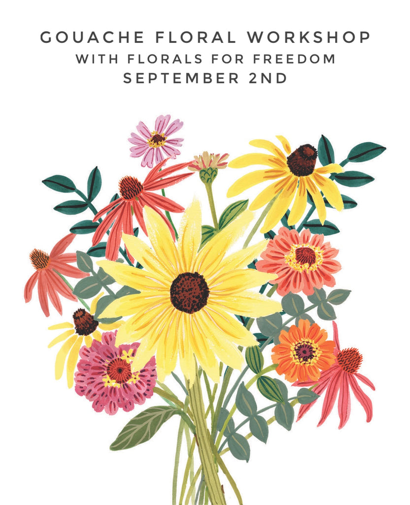 Gouache Floral Workshop with Florals for Freedom: September 2nd