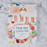 Your Bed Loves You Book