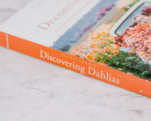 Load image into Gallery viewer, Floret Farm's Discovering Dahlias Book