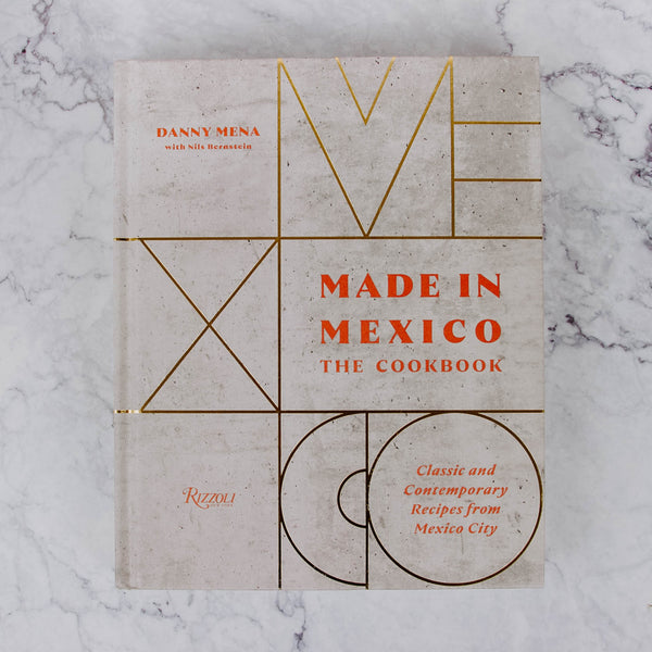 Made In Mexico Cookbook