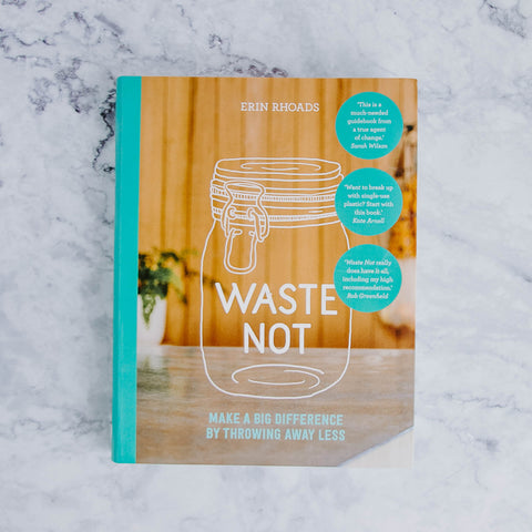 Waste Not Book