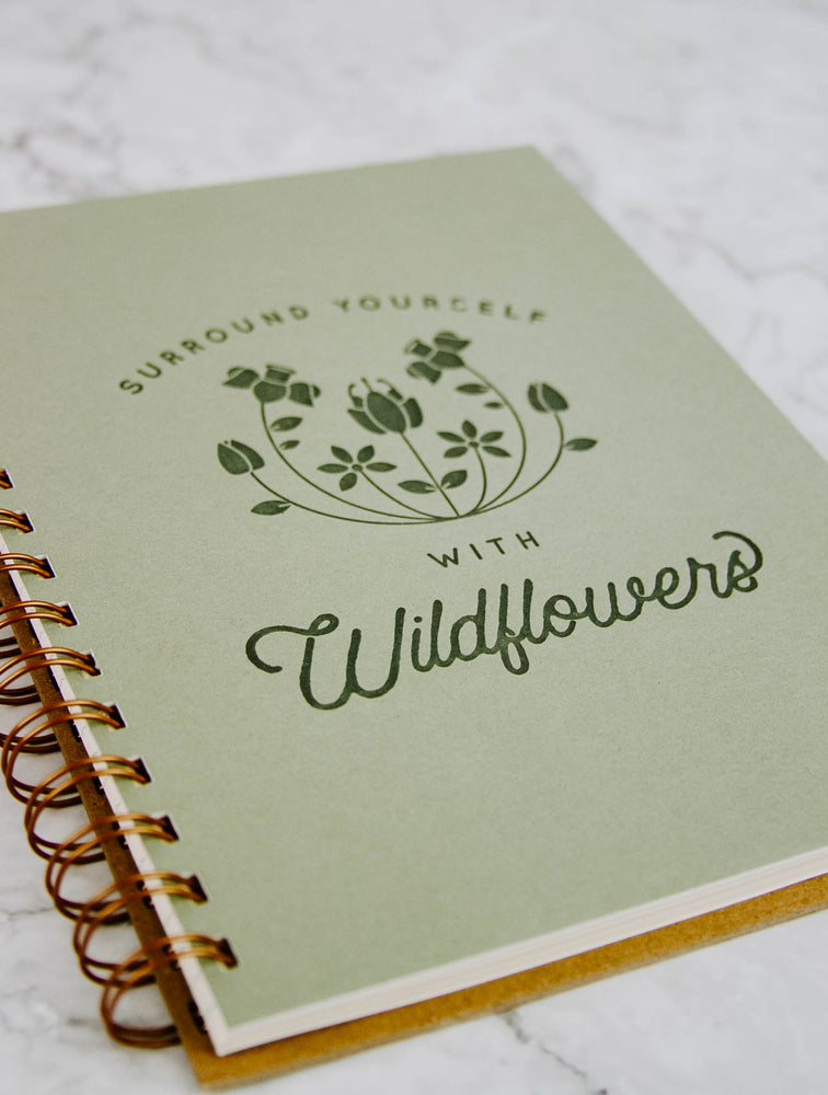 Surround Yourself With Wildflowers Spiral Notebook