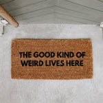 The Good Kind Door Mat