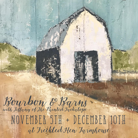 NOVEMBER 5TH Bourbon & Barns: A Painting Workshop