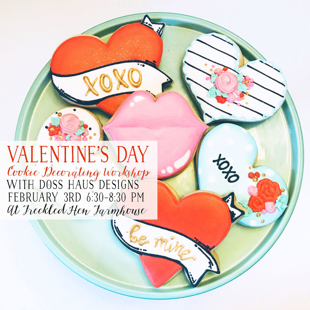 Valentine's Day Cookie Decorating Workshop with Doss Haus Designs: FEB 3rd