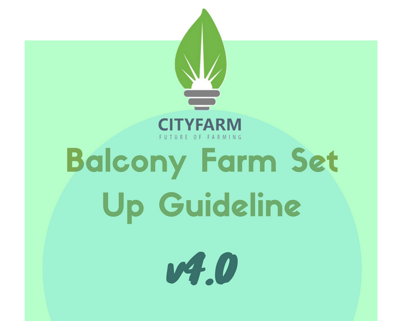 Balcony Farm Set Up Guidelines Version 4.0