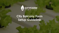 Balcony Farm Set Up Guideline