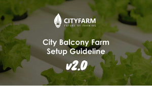 Balcony Farm Set-up Guidelines  v2.0