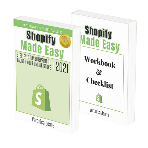 Shopify Made Easy & Checklist & Workbook- Veronica Jeans Shopify Queen & Bestselling Author ' Shopify Made Easy'