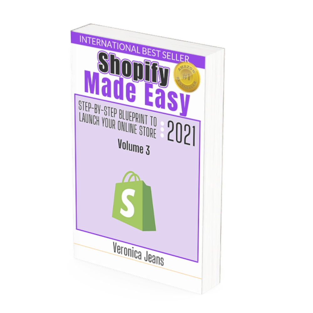 Shopify Made Easy - Volume 3 - Optimize Your Shopify Store
