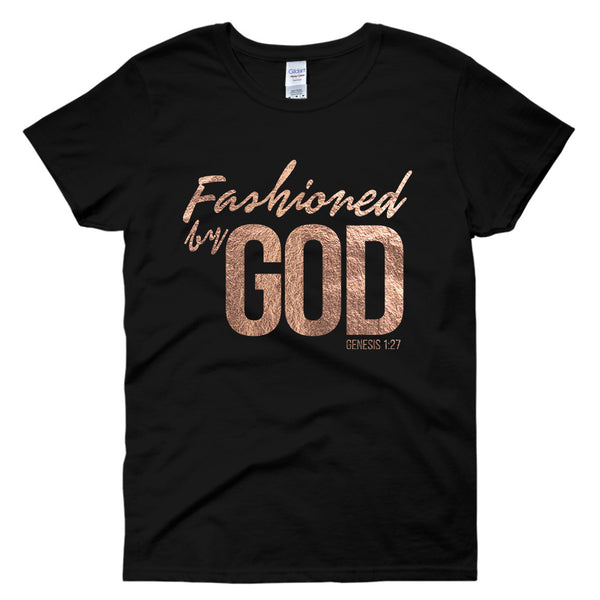Fashioned by GOD (Women's Fit)
