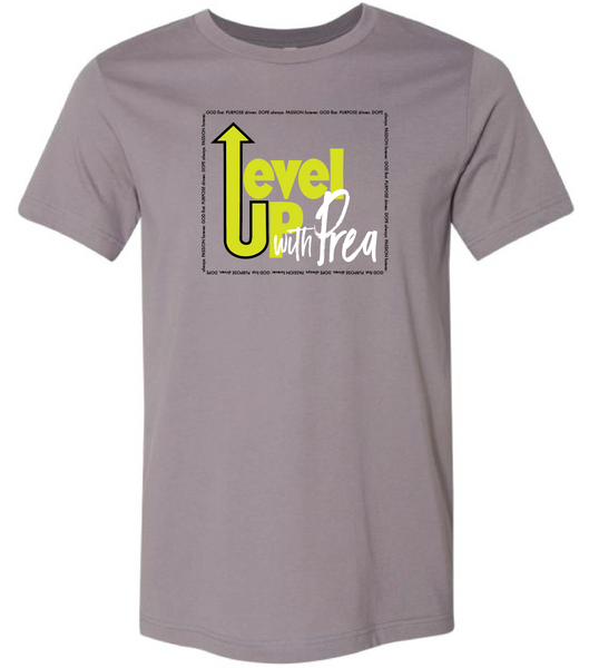 Level Up w/ Prea Tee