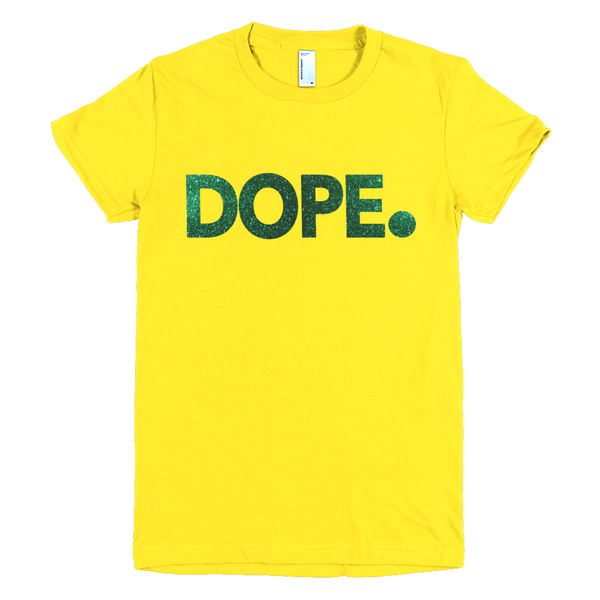Glitz & Glam DOPE (Women's Cut)
