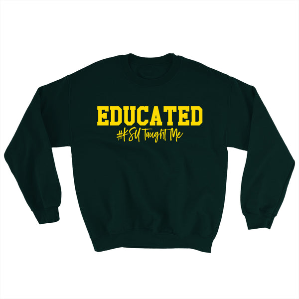 Educated Sweatshirt (KSU-Kentucky State University)