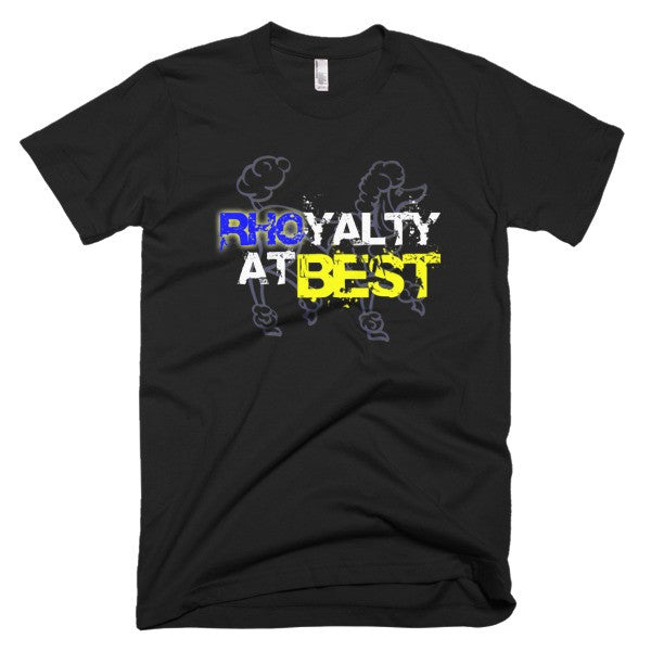 RHOyalty at Best (Unisex Fit)