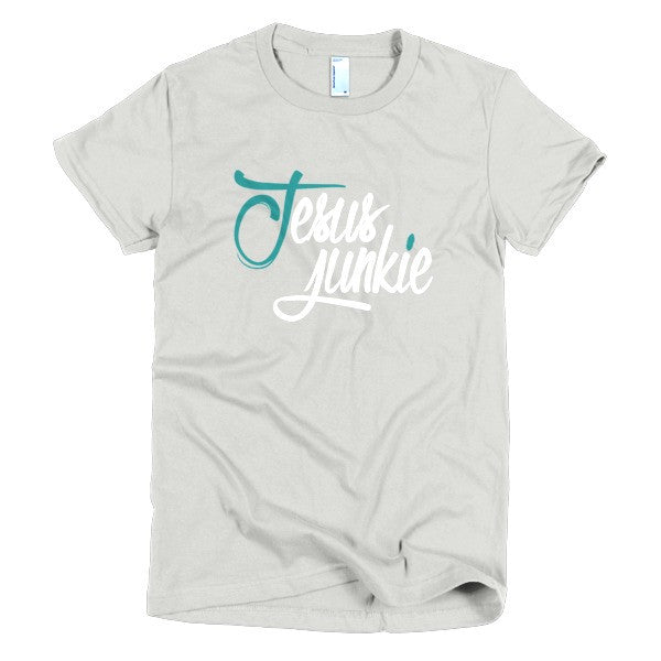 Jesus Junkie (Women's Fitted)