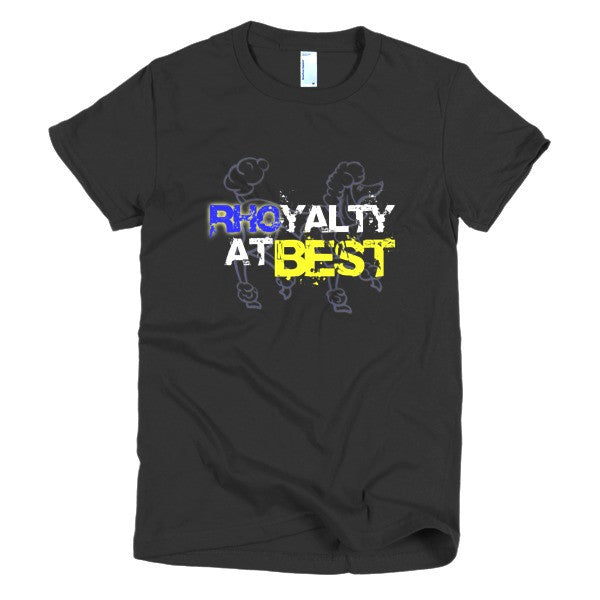 RHOyalty at Best (Women's Fitted)