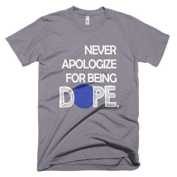 Never Apologize (Unisex Fit)