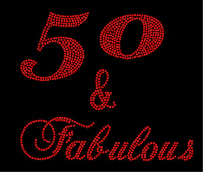 50 & FABULOUS Ladies Top