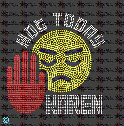 NOT TODAY KAREN ANGRY FACE Rhinestone Mask & Shirt Combo