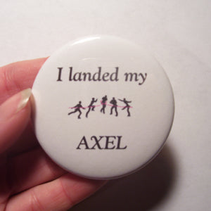 I Landed My Axel Pin