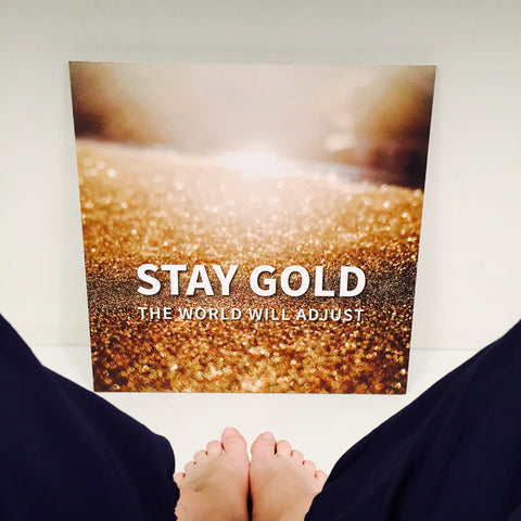 "Canvas ""Stay Gold"""