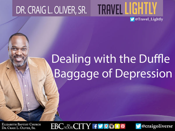 Dealing with the Duffle Bag of Depression