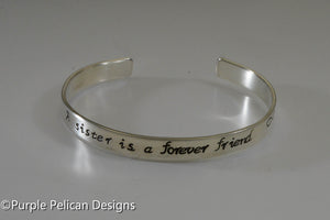 Sister Bracelet - A sister is a forever friend - Purple Pelican Designs