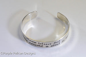 Hand Stamped Bracelet - Always believe that something wonderful is about to happen